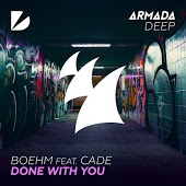 Песня Boehm feat. CADE – Done With You