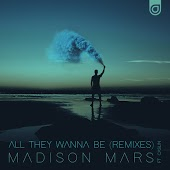 Песня Madison Mars feat. Caslin – All They Wanna Be (Denis First & Reznikov Remix)