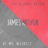 Песня James Arthur – You Deserve Better