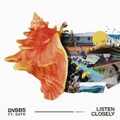 Песня DVBBS feat. Safe – Listen Closely