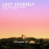 Песня The Golden Pony – Lost Yourself Ft. Jt. Mak