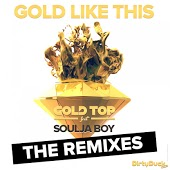 Песня Gold Top feat. Soulja Boy – Gold Like This (Bass King vs. X-Vertigo Remix)